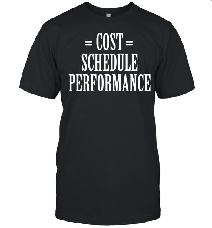 Cost Schedule Performance T- Classic Men's T-shirt