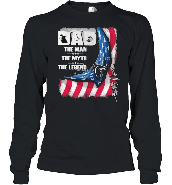 Dad The Man The Myth And The Legend American Flag  Long Sleeved T-shirt