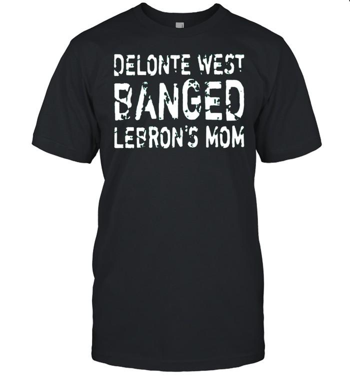 Delonte west banged lebrons mom shirt Classic Men's T-shirt