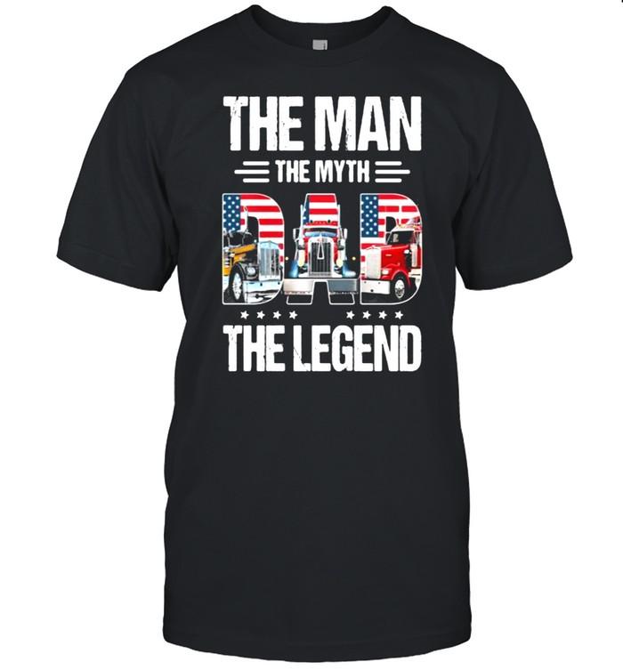 The man the myth Dad the legend truck american flag shirt Classic Men's T-shirt