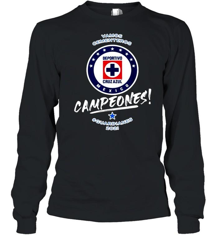Vamos cementeros campeones guardianes Football Fans Cruz Azul 2021 T- Long Sleeved T-shirt