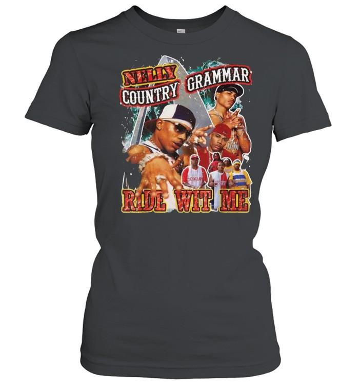 Vintage Nellys Country Grammar Ride Wit Me Rapper T- Classic Women's T-shirt