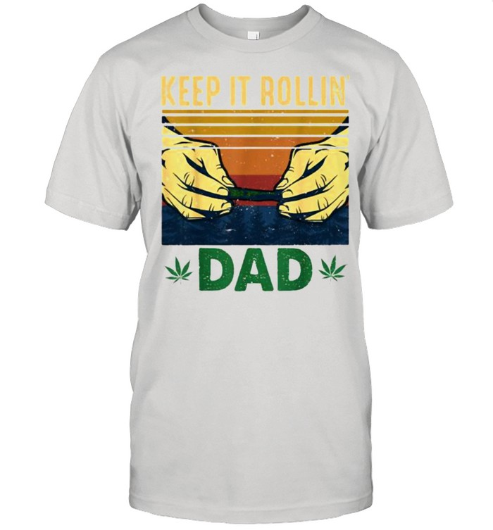 Keep it Rollin' DaD Stoner Weed Vintage T- Classic Men's T-shirt