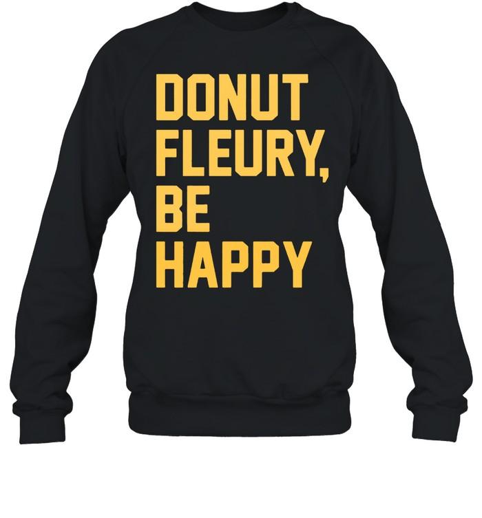 Donut Fleurybe happy shirt Unisex Sweatshirt