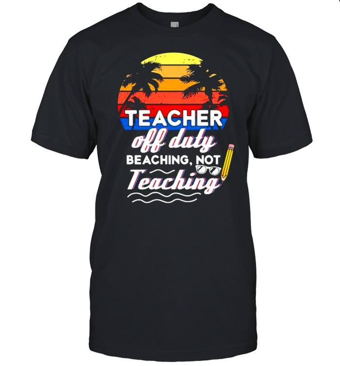 Teacher Off Duty Beaching Not Teaching Vintage  Classic Men's T-shirt