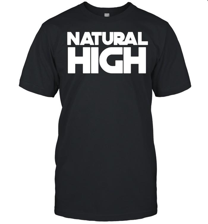 natural high shirt Classic Men's T-shirt