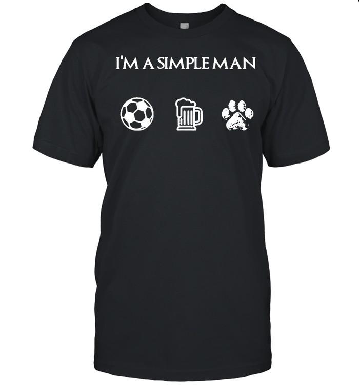 I'm a simple man I like soccer beer dog shirt Classic Men's T-shirt