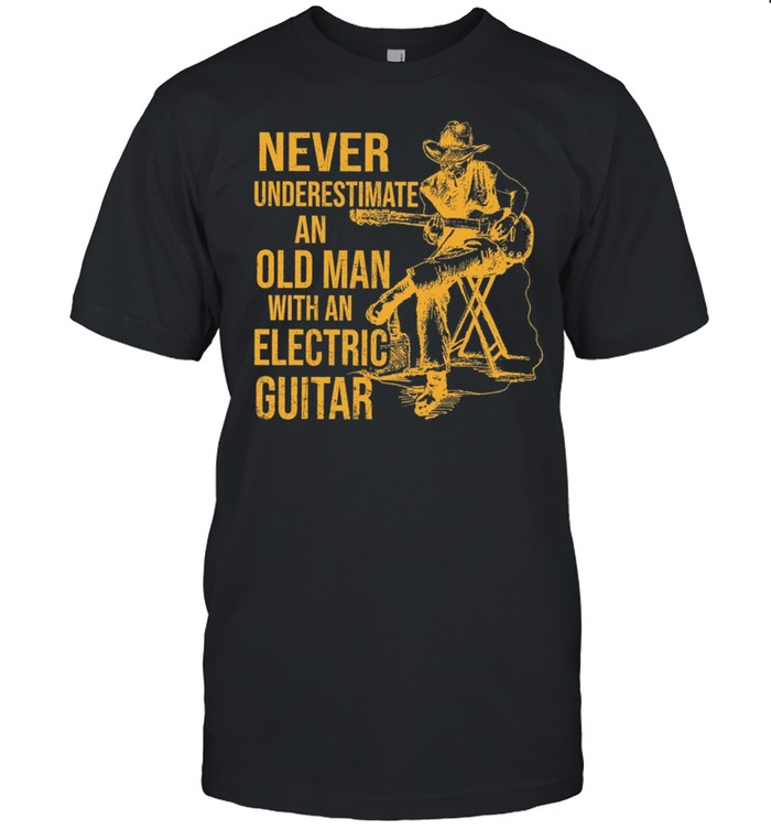 Never Underestimate An Old Man With An Electric Guitar shirt Classic Men's T-shirt