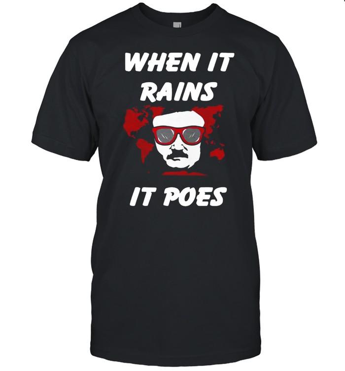 When It Rains It Poes  Classic Men's T-shirt