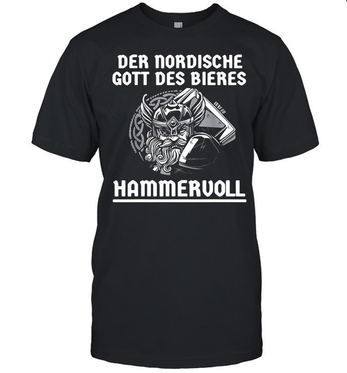 Der Nordische Gott Des Bieres Hammervoll  Classic Men's T-shirt