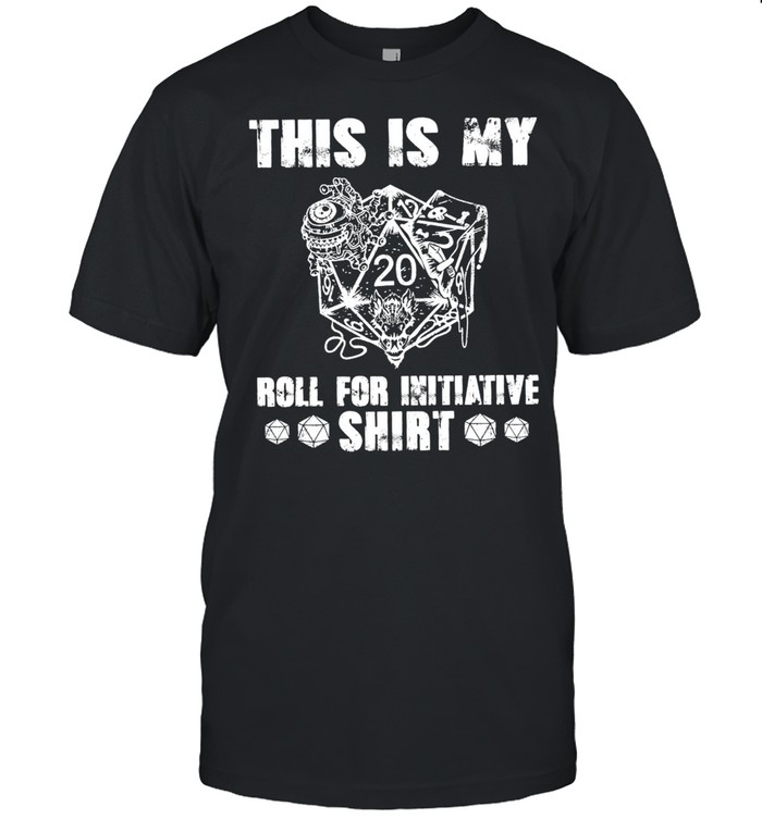 This is my roll for initiative shirt Classic Men's T-shirt