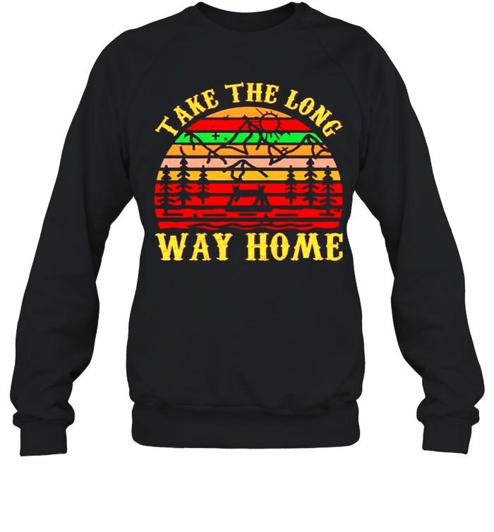 Take the long way home vintage shirt Unisex Sweatshirt