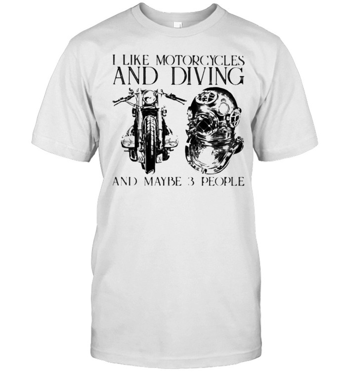 I Like Motorcycles and Diving And Maybe 3 People  Classic Men's T-shirt