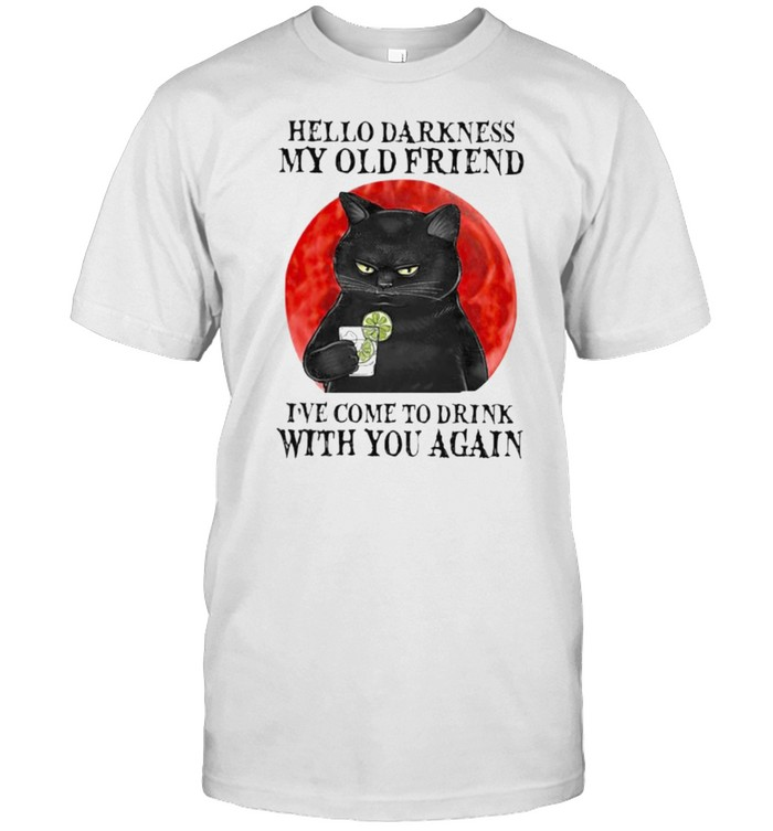 Hello darkness my old friend ive come to drink with you again cat blood moon shirt Classic Men's T-shirt