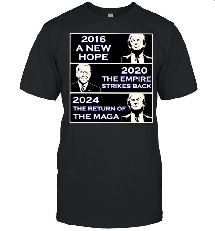 2016 A New Hope Donald Trump 2020 The Empire Strikes Back Biden 2024 The Return Of the maga Trump  Classic Men's T-shirt