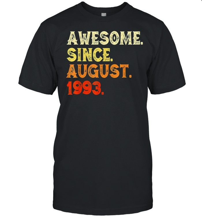 Awesome since august 1993 26th birthday us 2021 shirt Classic Men's T-shirt