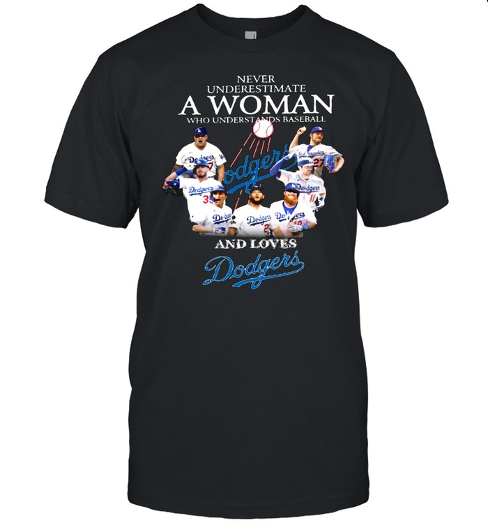 Never underestimate a woman who understands baseball and loves dodgers shirt Classic Men's T-shirt