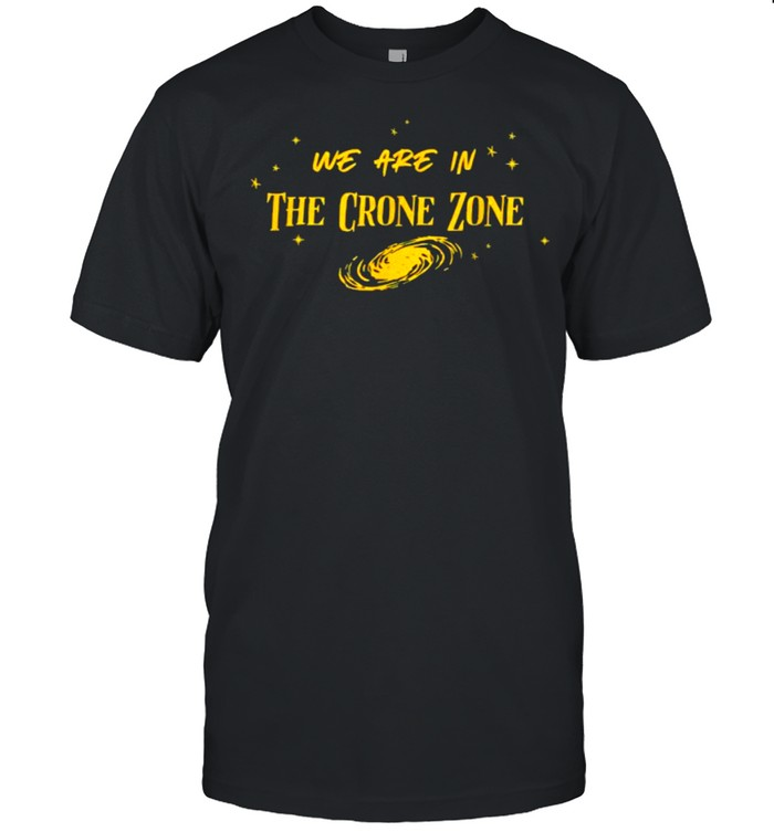 We Are in the Crone Zone Baseball San Diego T- Classic Men's T-shirt