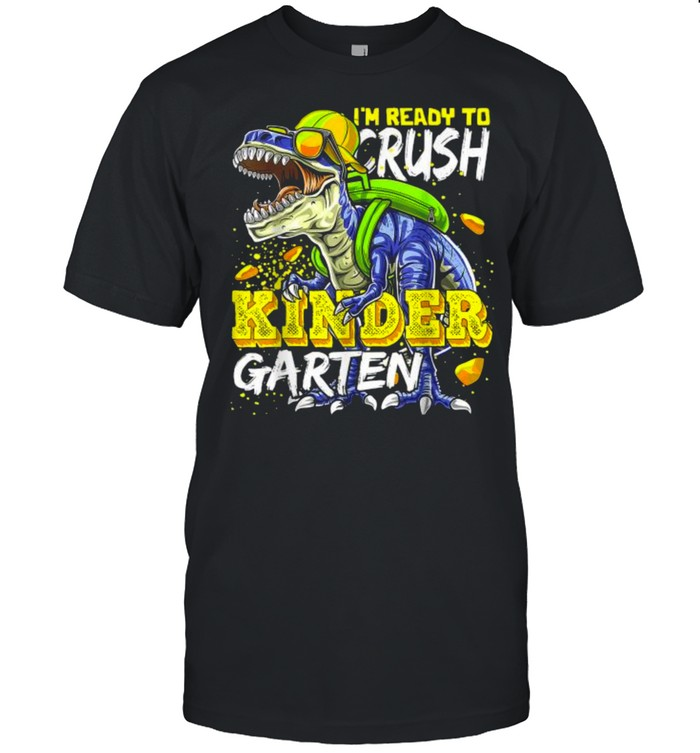 Im Ready To Crush Kindergarten Dinosaur Back to School  Classic Men's T-shirt