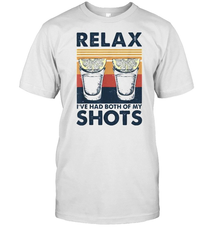 Relax I've Had Both My Shots Tequila Drinking T- Classic Men's T-shirt
