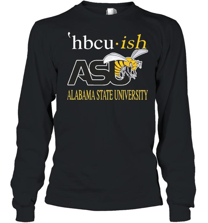 Hbcu ish asu alabama state university shirt Long Sleeved T-shirt
