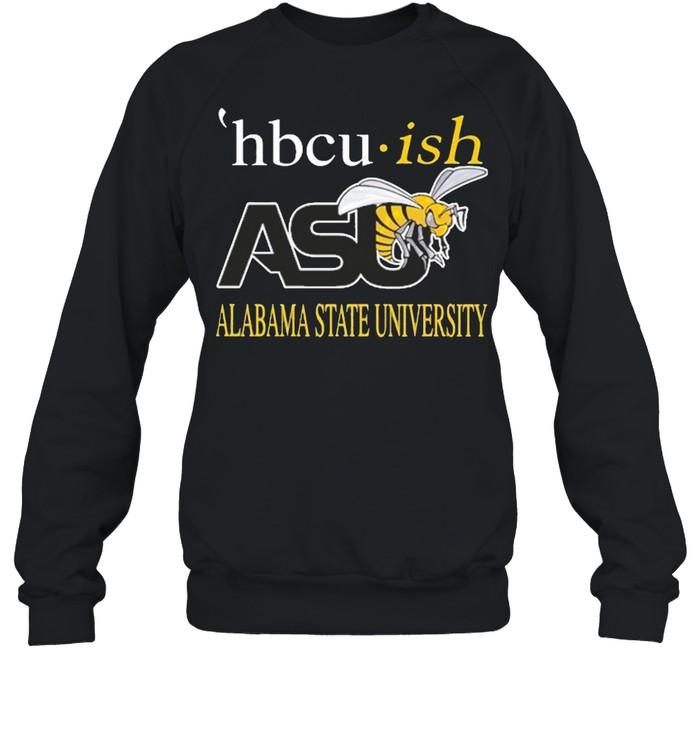 Hbcu ish asu alabama state university shirt Unisex Sweatshirt
