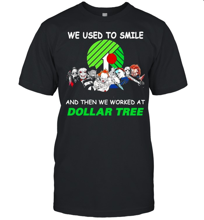 Horror characters friends we used to smile and then we workers at dollar tree shirt Classic Men's T-shirt