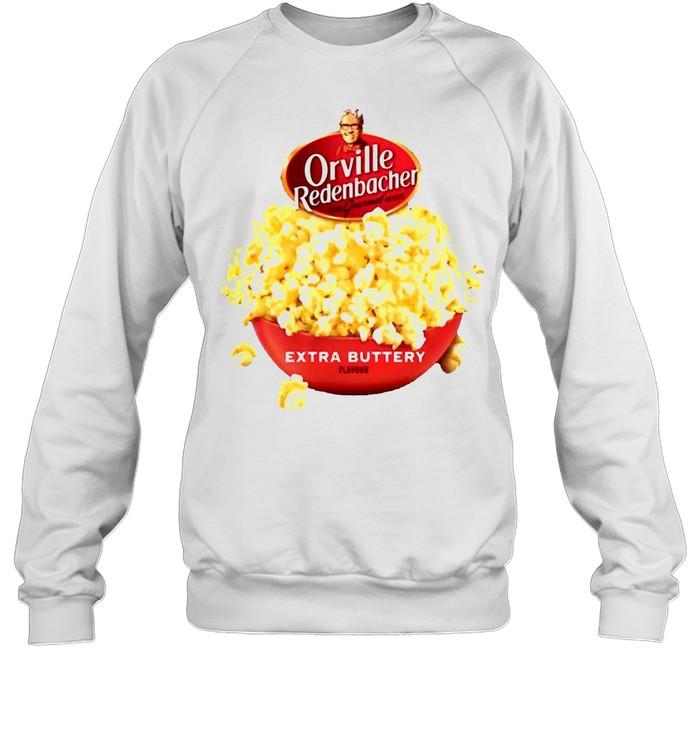 Orville Redenbacher Extra Buttery T-shirt Unisex Sweatshirt