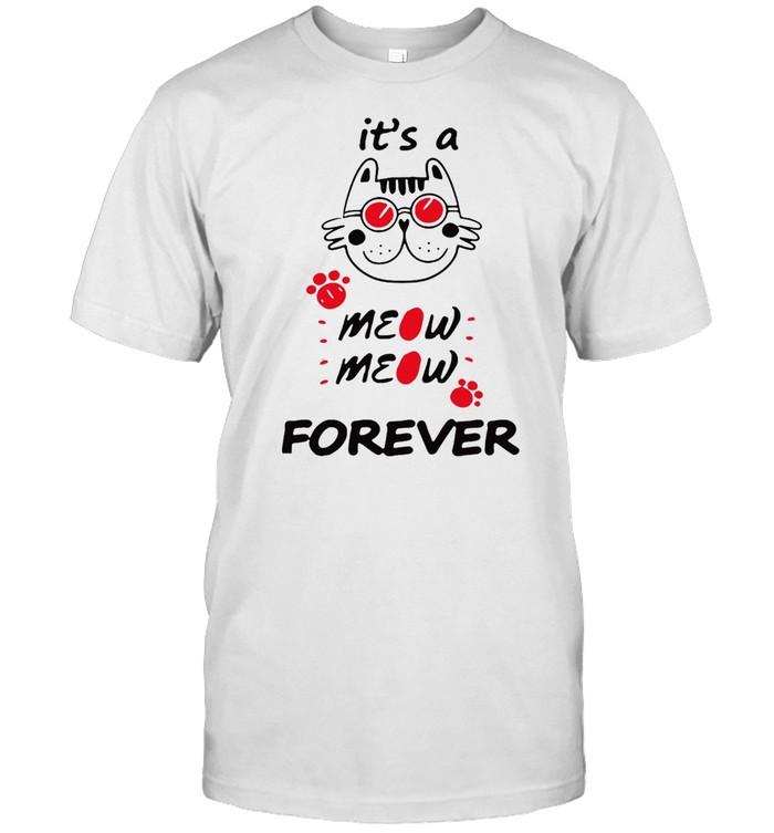 Cat It's A Meow Meow Forever T-shirt Classic Men's T-shirt