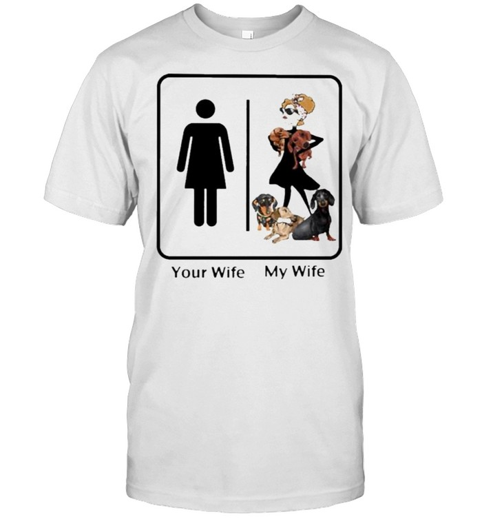 Original your Wife Normal My Wife Dachshund  Classic Men's T-shirt