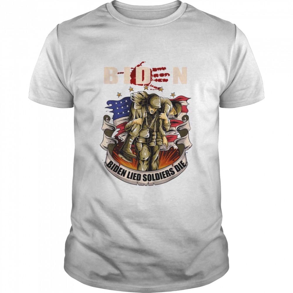 Biden Lied Soldiers Died Republican Anti Biden shirt Classic Men's T-shirt