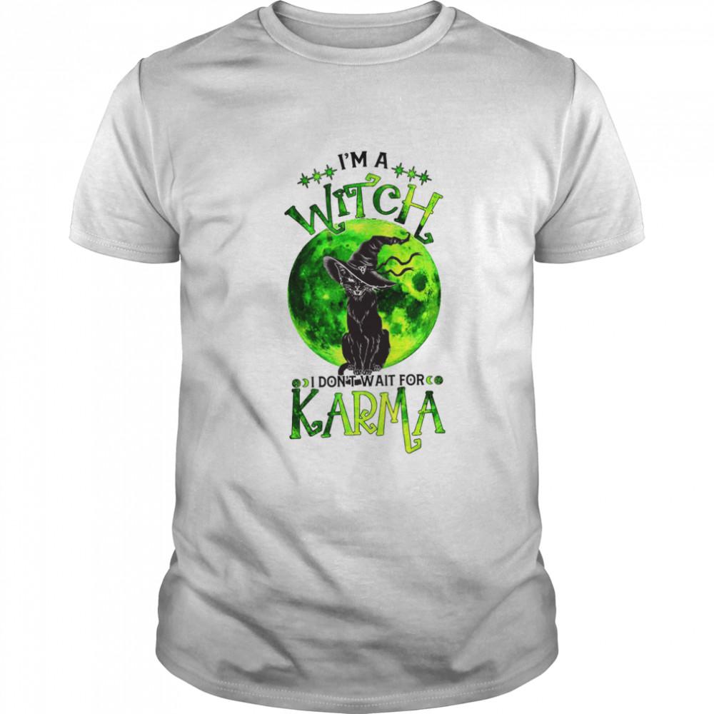 Black Cat I'm a witch i don't wait for karma shirt Classic Men's T-shirt