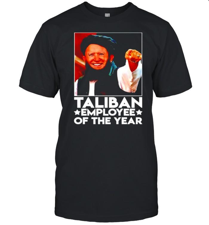 Biden Taliban employee of the year shirt