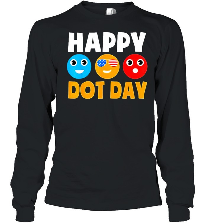 Happy International Dot Day Cute Colorful Dots  Long Sleeved T-shirt
