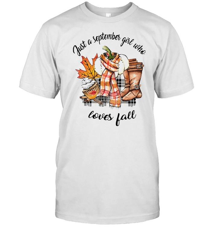 Just A September Girl Who Loves Fall  Classic Men's T-shirt