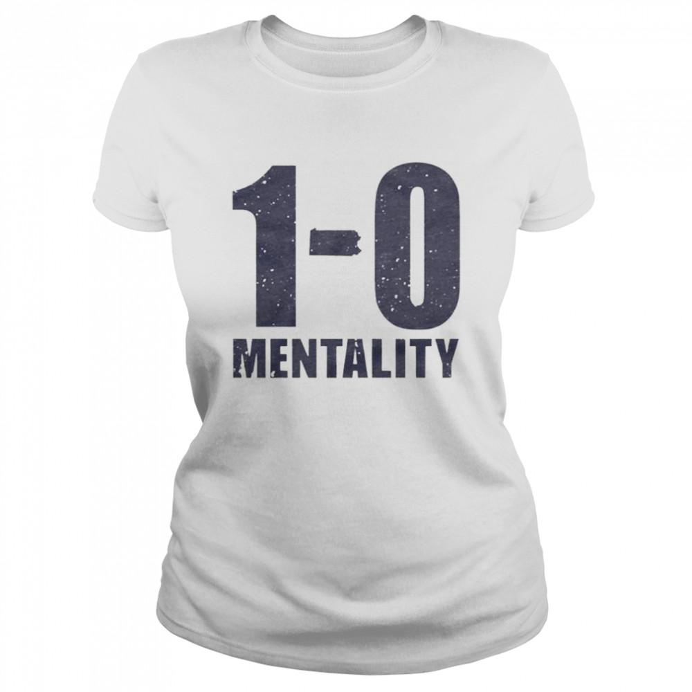 1-0 Mentality shirt Classic Women's T-shirt