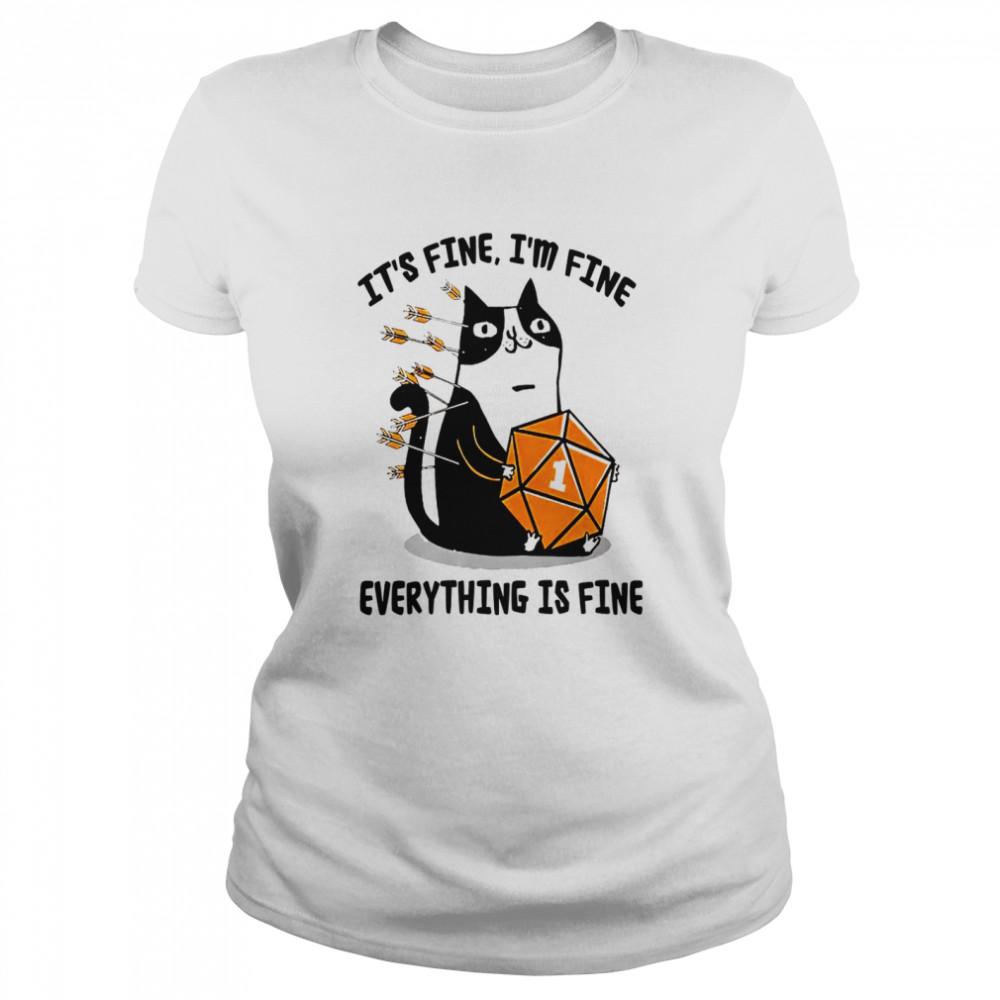 Cat It's fine i'm fine everything is fine shirt Classic Women's T-shirt