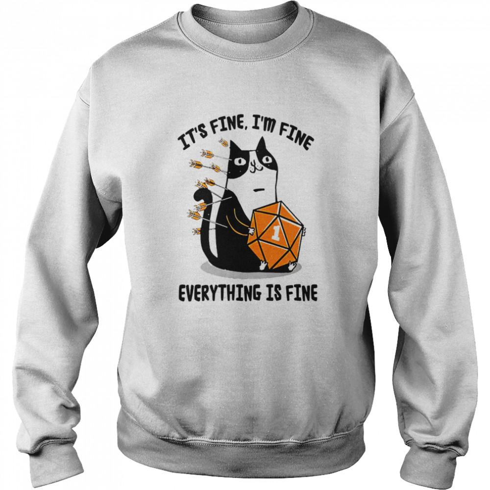 Cat It's fine i'm fine everything is fine shirt Unisex Sweatshirt