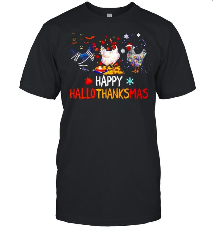 Chicken happy Hallothanksmas Halloween Thanksgiving Christmas shirt