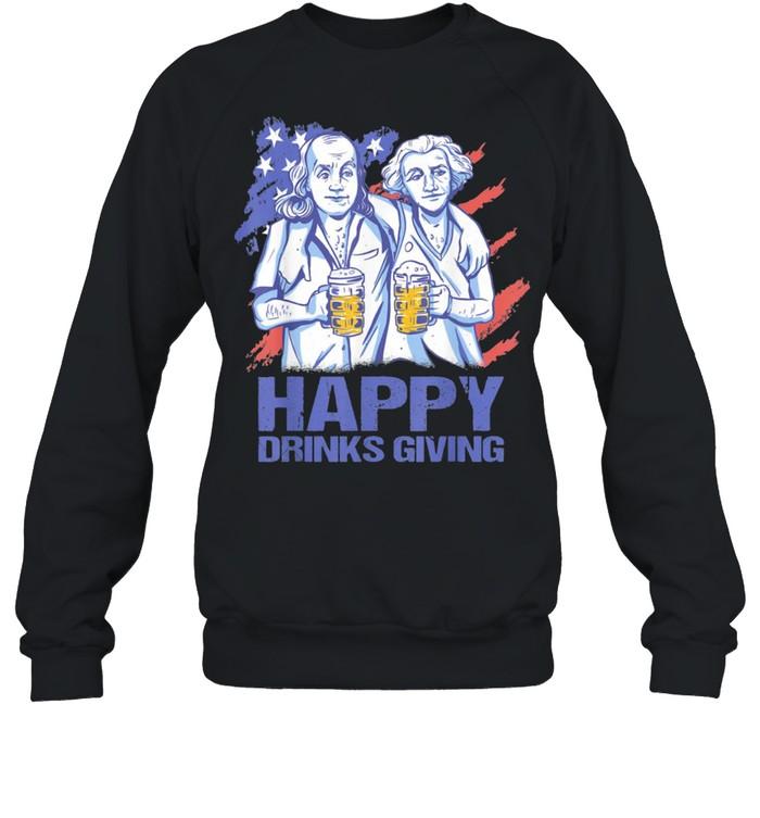 Happy Drinks Giving Thanksgiving Party Patriotic US Flag shirt Unisex Sweatshirt