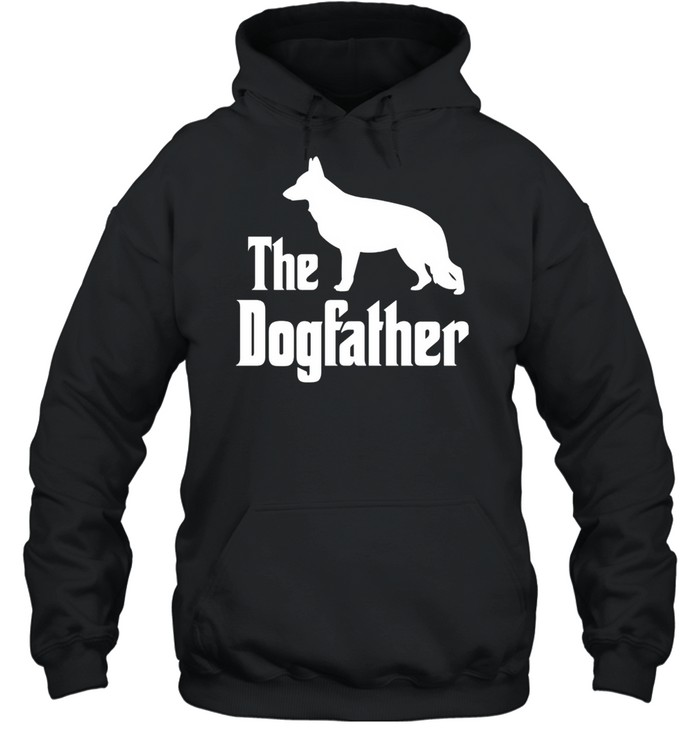 The Dogfather funny dog, German Shepherd shirt Unisex Hoodie