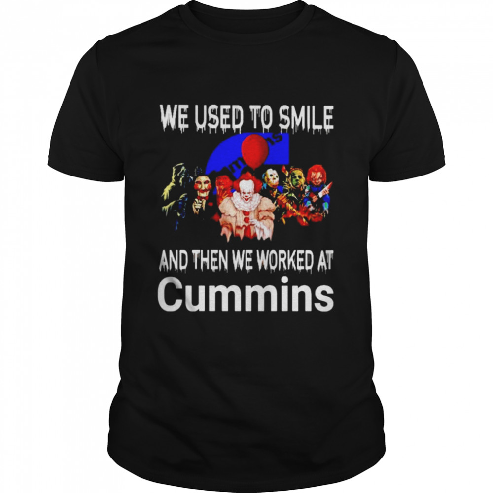 Horror Halloween we used to smile and then we worked at Cummins shirt Classic Men's T-shirt