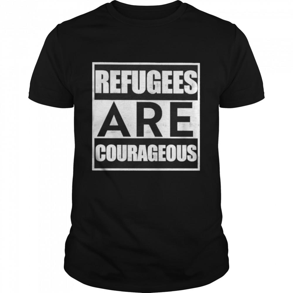 Refugees are courageous shirt Classic Men's T-shirt