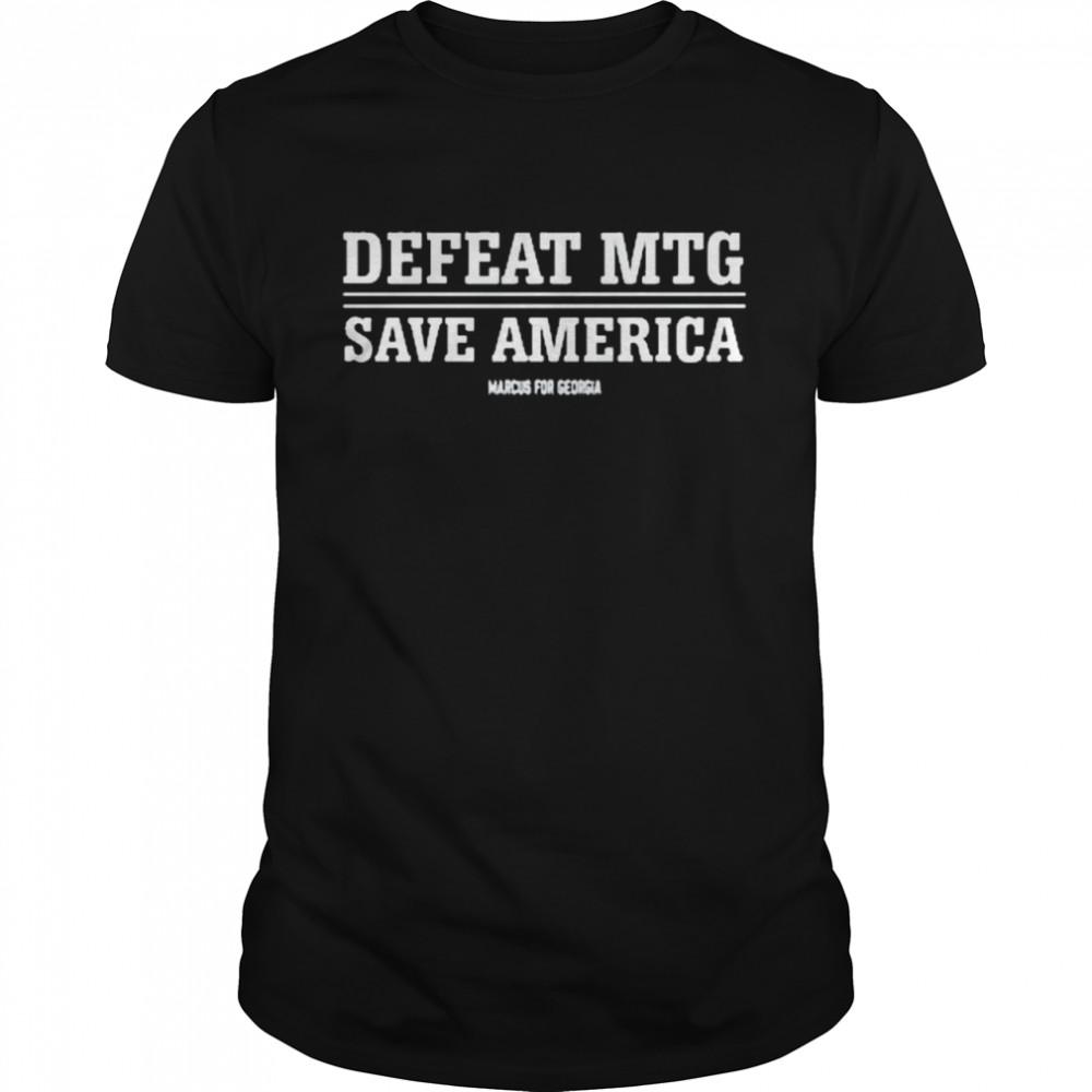 Defeat Mtg Save America Marcus For Georgia shirt Classic Men's T-shirt
