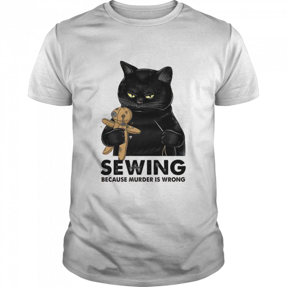 Cat Sewing because murder is wrong shirt Classic Men's T-shirt