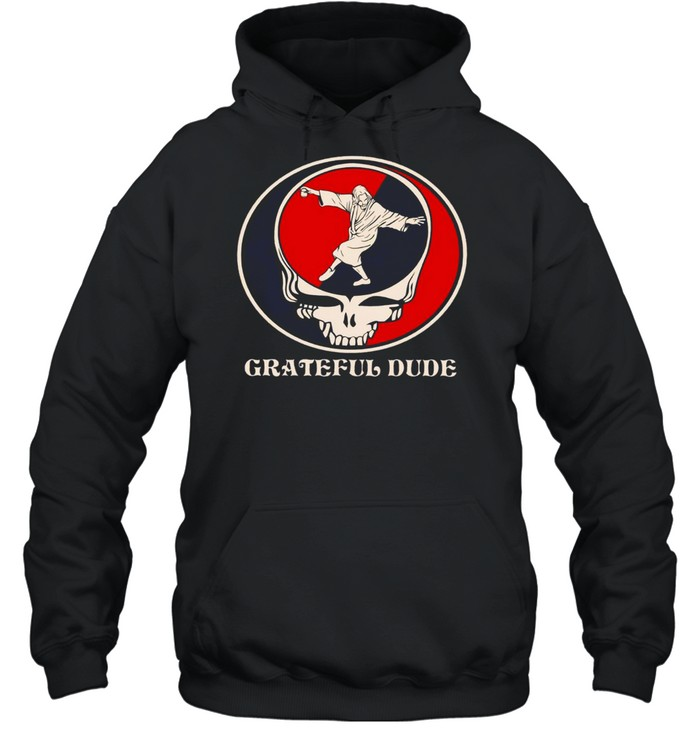Grateful dude shirt Unisex Hoodie