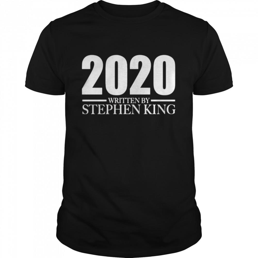 2020 written by Stephan King shirt Classic Men's T-shirt