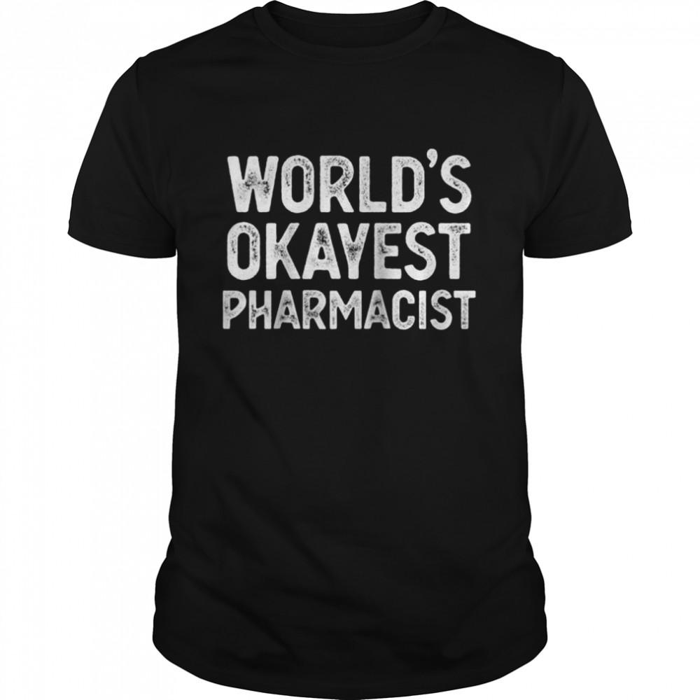 Apotheker World's Okayest Apotheker Raglan  Classic Men's T-shirt