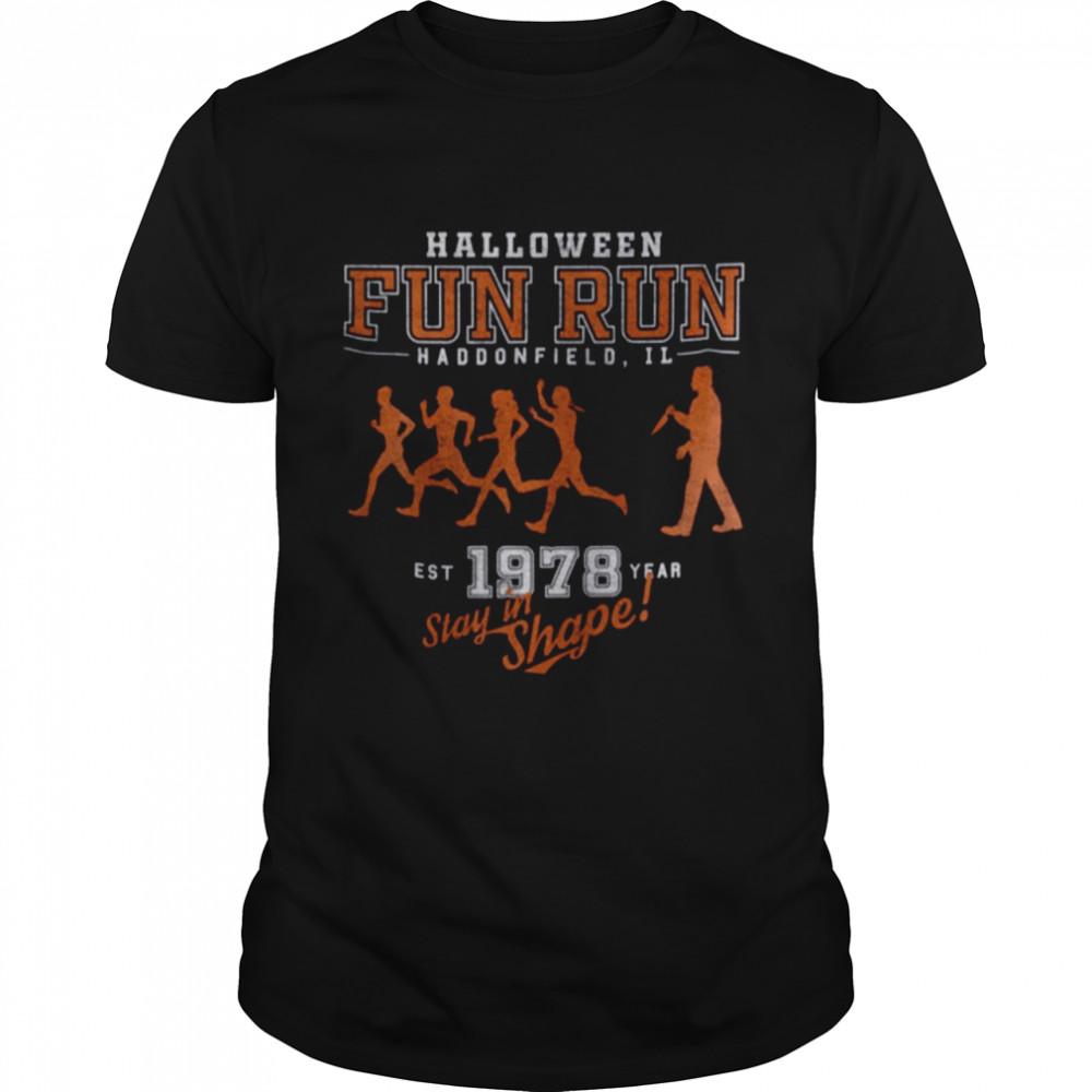 Halloween fun run haddonfield il est 1978 year stay in shape shirt Classic Men's T-shirt