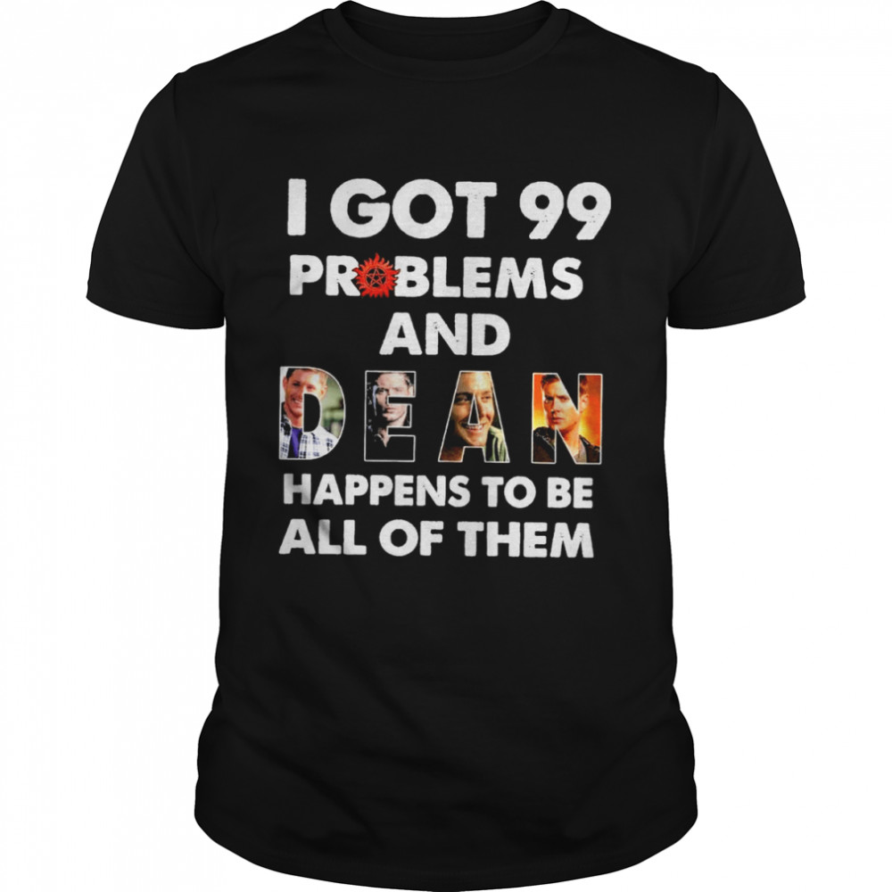I got 99 problems and happens to be all of them shirt Classic Men's T-shirt